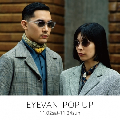 EYEVAN POP SHOP  11.2 ~【10 eyevan】