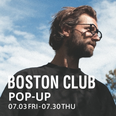 BOSTON CLUB POP-UP