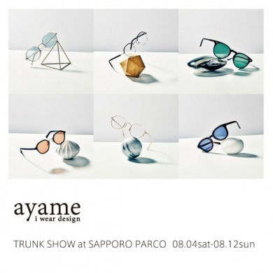 ayame TRUNK SHOW in 札幌パルコ